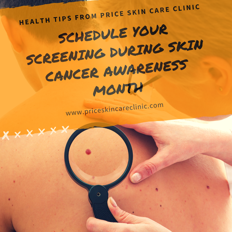 Schedule Your Annual Screening During Skin Cancer Awareness Month