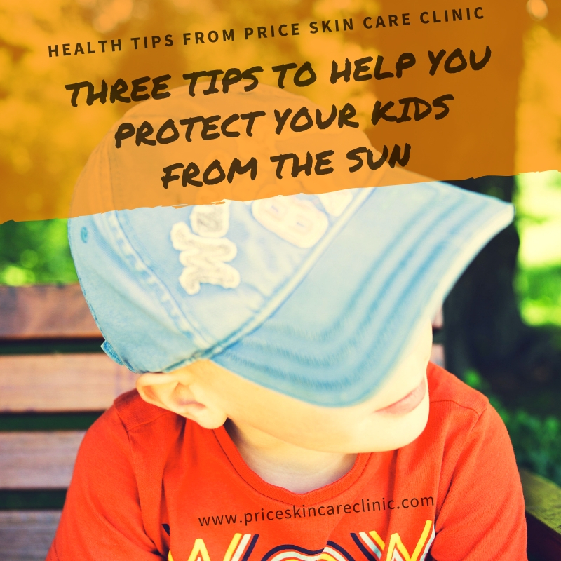 Three Tips To Help You Protect Your Kids From The Sun